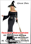 Feminist Redemption Of The Witch Grimm And Michelet As 19 Century Models